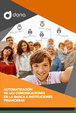 Automatización de las comunicaciones en la banca